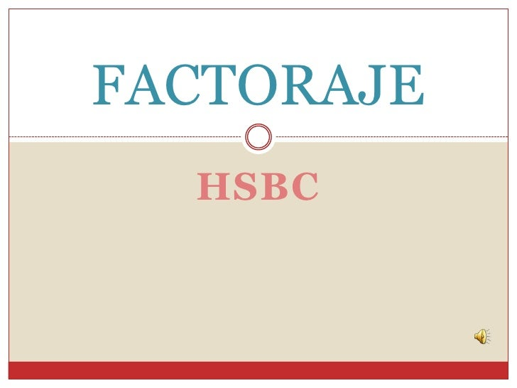 FACTORAJE  HSBC