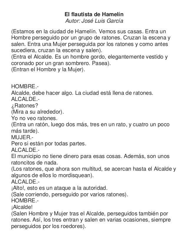 El flautista de Hamelín Autor: José Luis García (Estamos en la ciudad de Hamelín. Vemos sus casas. Entra un Hombre persegu...