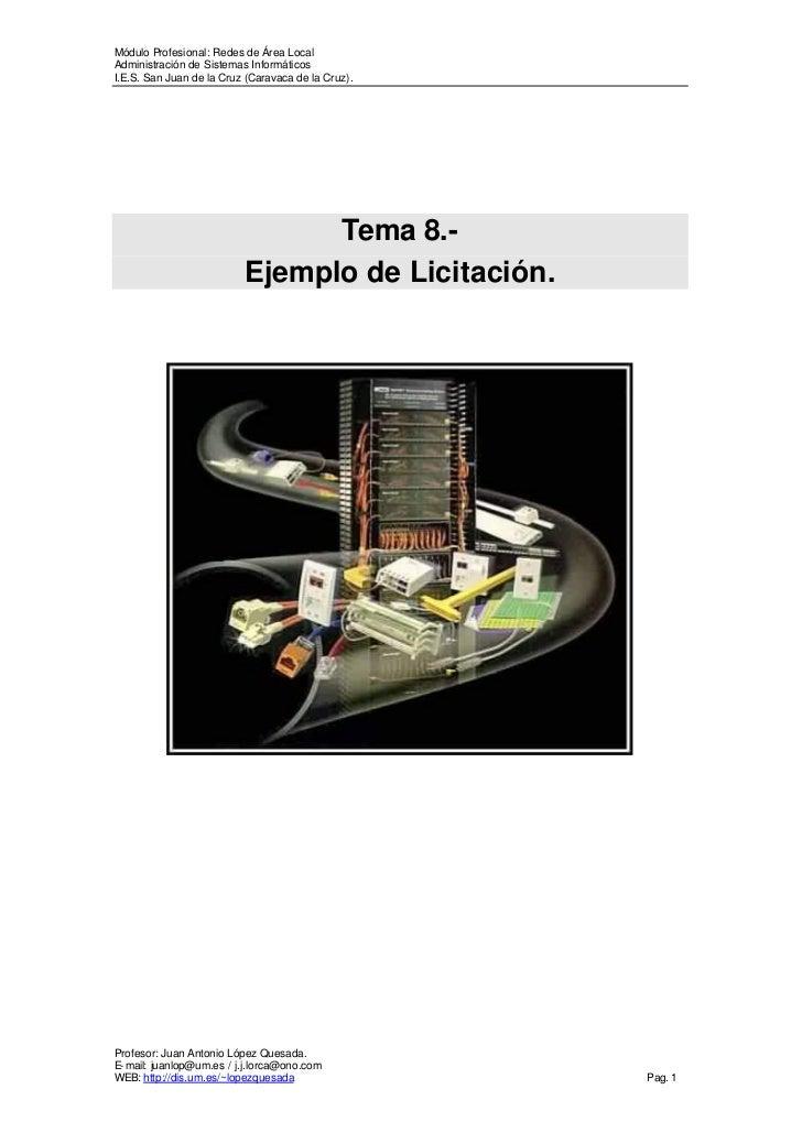 Módulo P rofesional: Redes de Área LocalAdministración de Sistemas InformáticosI.E.S. San Juan de la Cruz (Caravaca de la ...