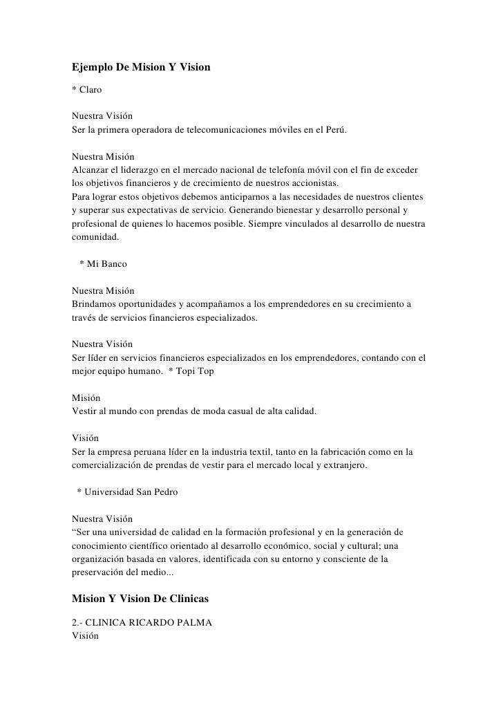 Ejemplo De Mision Y Vision<br />* ClaroNuestra VisiónSer la primera operadora de telecomunicaciones móviles en el Perú.Nue...
