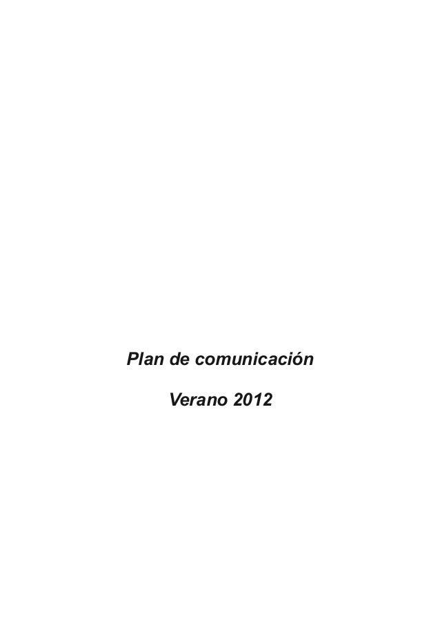 Plan de comunicación    Verano 2012