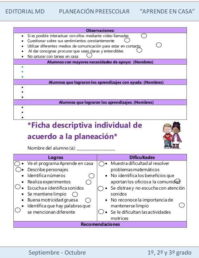 """EDITORIALMD PLANEACIÓN PREESCOLAR """"APRENDE EN CASA"""" Septiembre - Octubre 1º, 2º y 3º grado Observaciones:  Si es posible ..."""