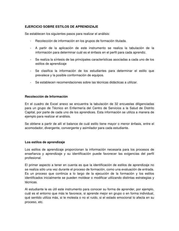 EJERCICIO SOBRE ESTILOS DE APRENDIZAJE  Se establecen los siguientes pasos para realizar el análisis:     -   Recolección ...