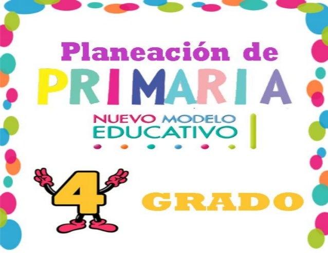 Ejemplo planeacion de cuarto grado de primaria nuevo modelo ...
