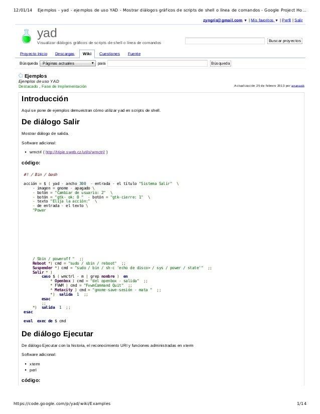 12/01/14  Ejemplos - yad - ejemplos de uso YAD - Mostrar diálogos gráficos de scripts de shell o línea de comandos - Googl...
