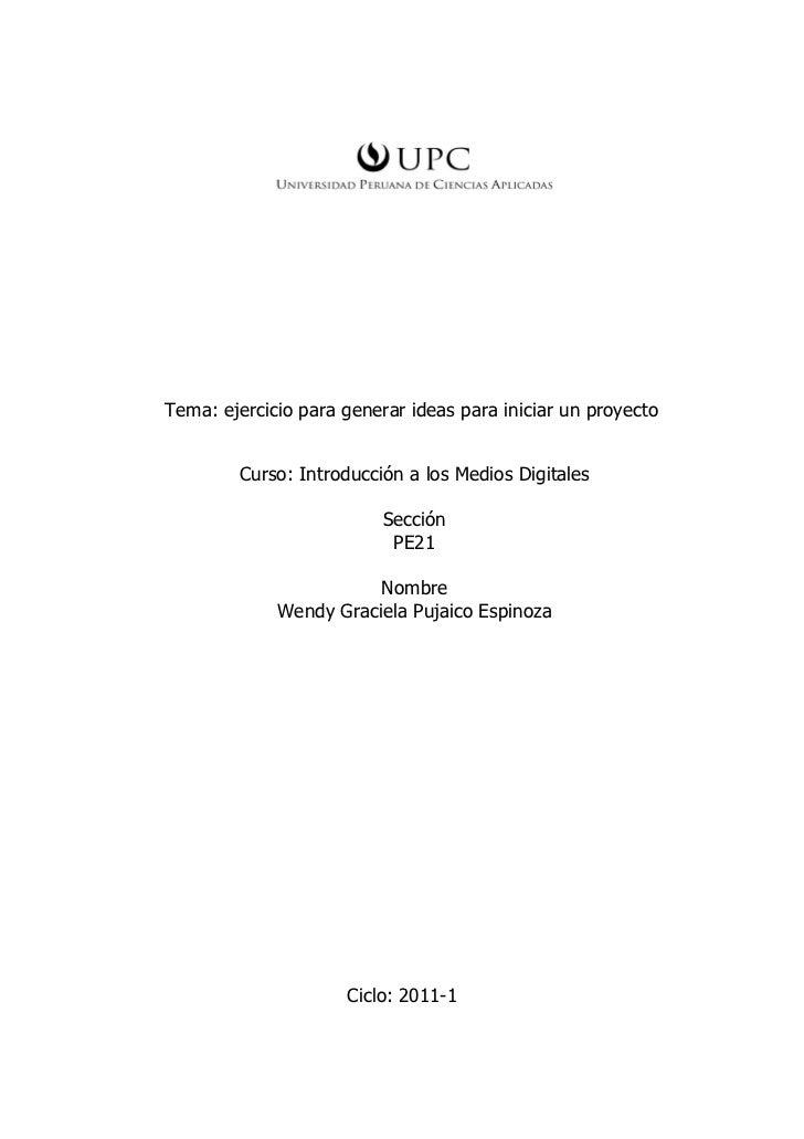 Tema: ejercicio para generar ideas para iniciar un proyecto        Curso: Introducción a los Medios Digitales             ...