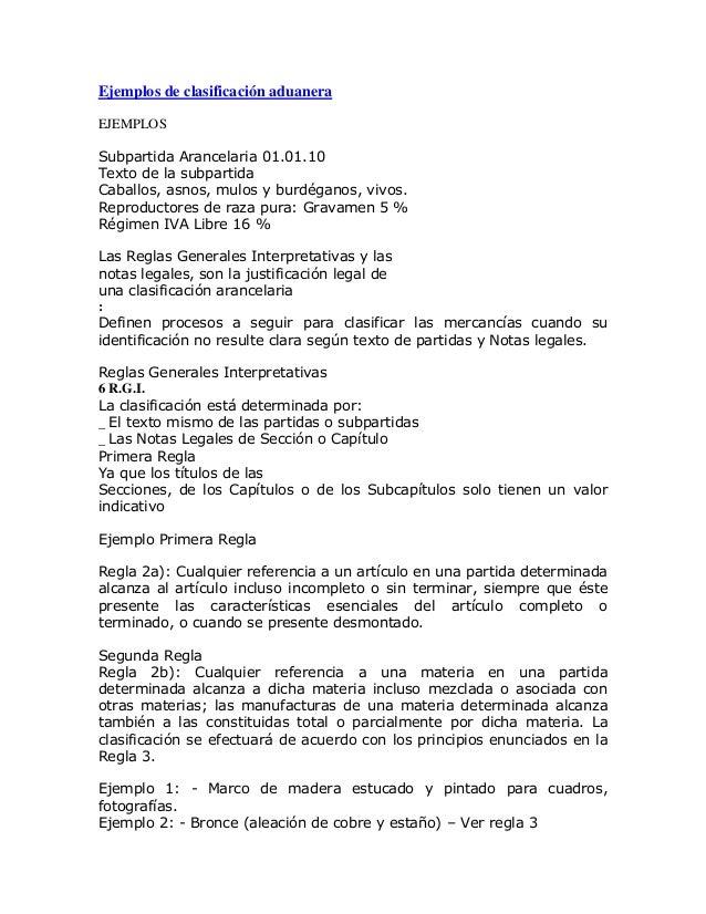 Ejemplos de clasificación aduanera EJEMPLOS Subpartida Arancelaria 01.01.10 Texto de la subpartida Caballos, asnos, mulos ...