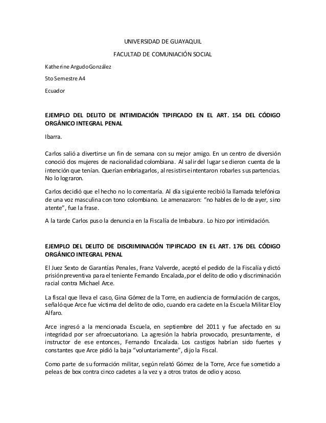 UNIVERSIDAD DE GUAYAQUIL FACULTAD DE COMUNIACIÓN SOCIAL Katherine ArgudoGonzález 5to Semestre A4 Ecuador EJEMPLO DEL DELIT...