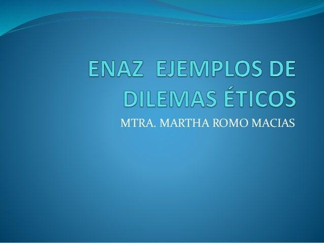 MTRA. MARTHA ROMO MACIAS