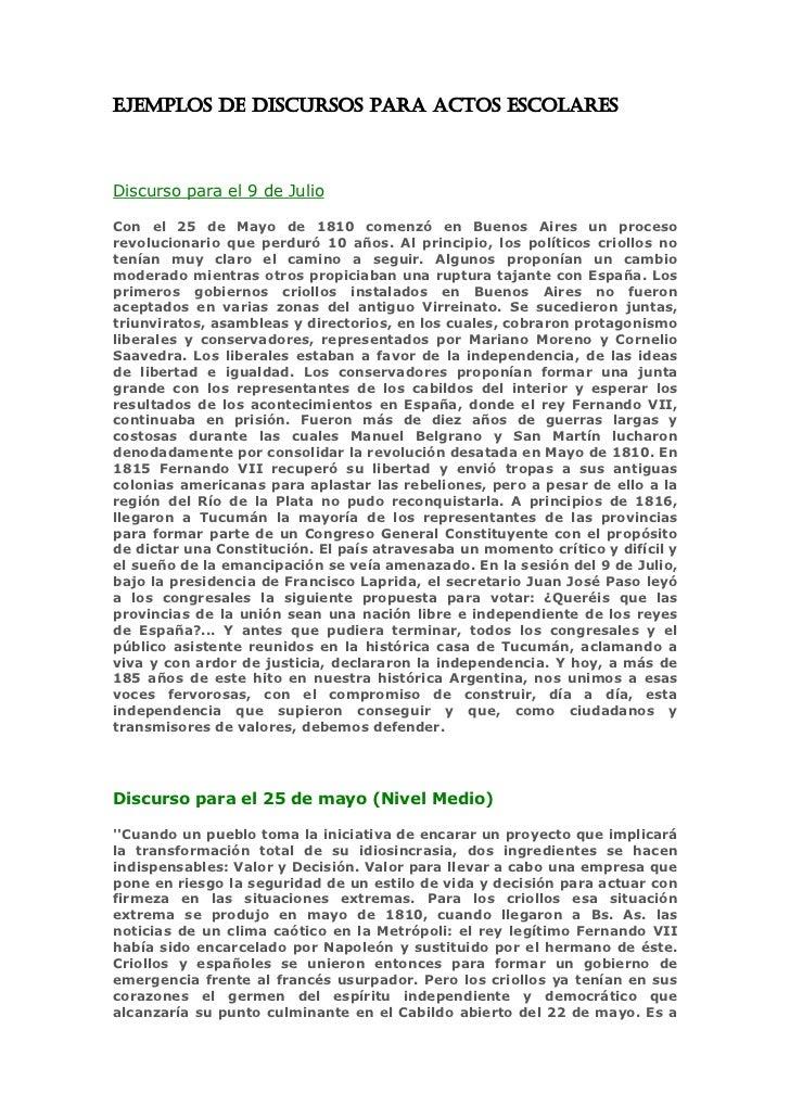 EJEMPLOS DE DISCURSOS PARA ACTOS ESCOLARES    Discurso para el 9 de Julio  Con el 25 de Mayo de 1810 comenzó en Buenos Air...