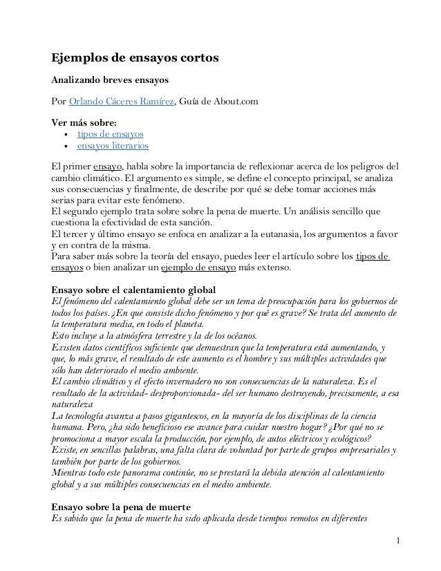 Ejemplos de ensayos cortosAnalizando breves ensayosPor Orlando Cáceres Ramírez, Guía de About.comVer más sobre:  • tipos d...