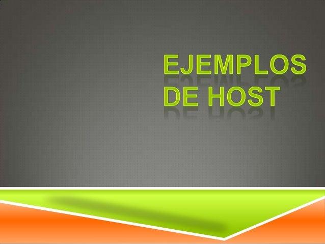 Ejemplos de host