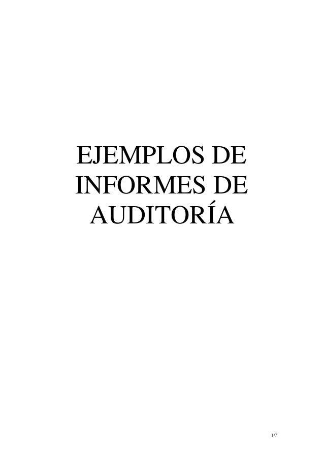 EJEMPLOS DEINFORMES DE AUDITORÍA              1/7