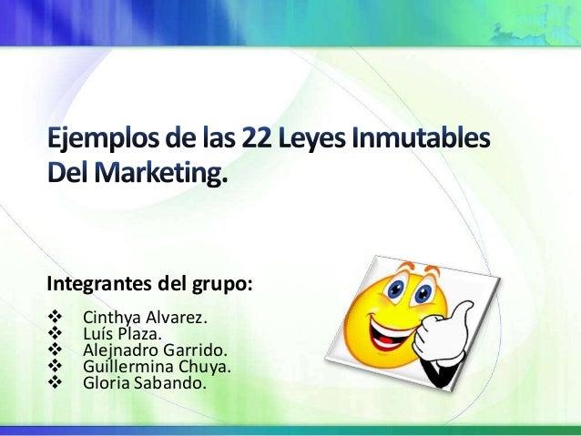 Integrantes del grupo:  Cinthya Alvarez.  Luís Plaza.  Alejnadro Garrido.  Guillermina Chuya.  Gloria Sabando.