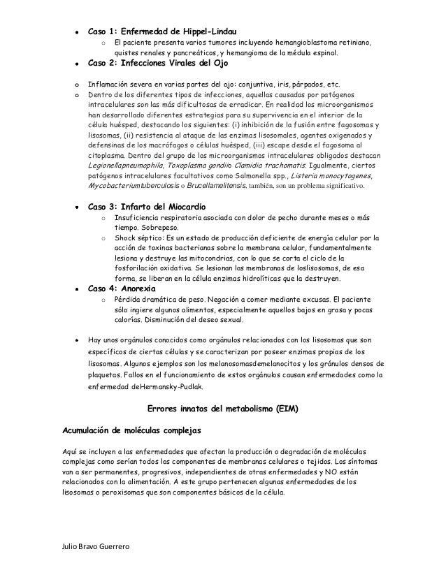 Julio Bravo Guerrero Caso 1: Enfermedad de Hippel-Lindau o El paciente presenta varios tumores incluyendo hemangioblastoma...