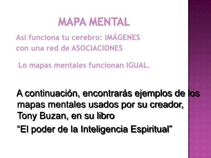 Así funciona tu cerebro: IMÁGENEScon una red de ASOCIACIONESLo mapas mentales funcionan IGUAL.A continuación, encontrarás ...