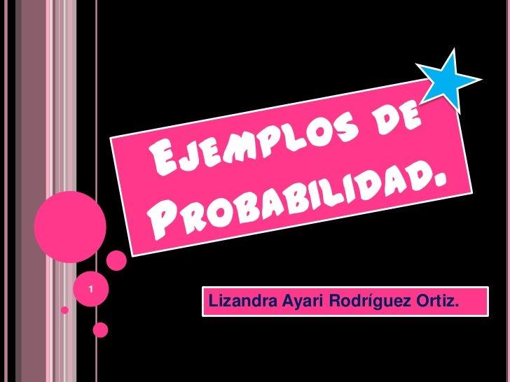 1    Lizandra Ayari Rodríguez Ortiz.