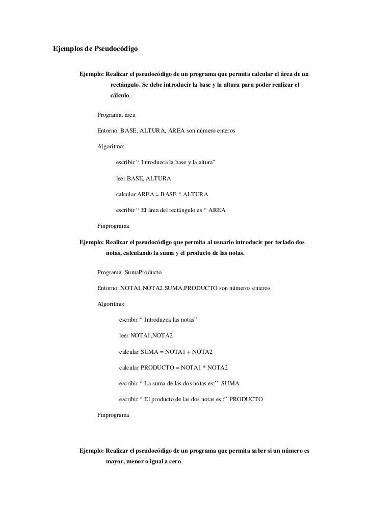 Ejemplos de Pseudocódigo<br />Ejemplo: Realizar el pseudocódigo de un programa que permita calcular el área de un rectángu...