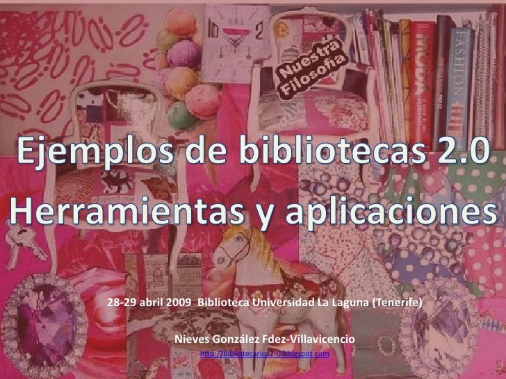 28-29 abril 2009 Biblioteca Universidad La Laguna (Tenerife)              Nieves González Fdez-Villavicencio              ...
