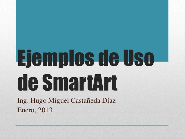Ejemplos De Uso De Smart Art