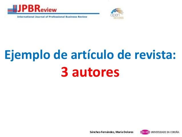 Ejemplo de artículo de revista: 3 autores Sánchez-Fernández, María Dolores