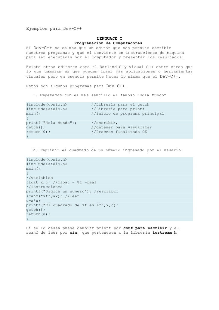 Ejemplos para Dev-C++                               LENGUAJE C                     Programación de Computadores El Dev-C++...