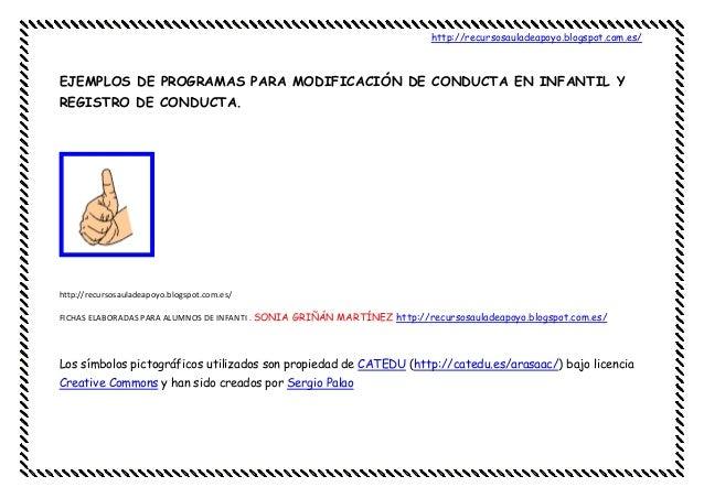 http://recursosauladeapoyo.blogspot.com.es/EJEMPLOS DE PROGRAMAS PARA MODIFICACIÓN DE CONDUCTA EN INFANTIL YREGISTRO DE CO...