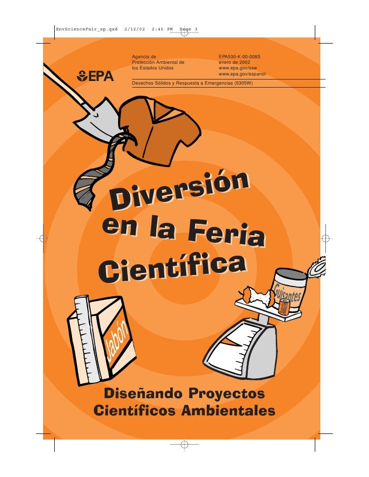 EnvScienceFair_sp.qxd   2/12/02   2:45 PM     Page 3                          Agencia de                         EPA530-K-...