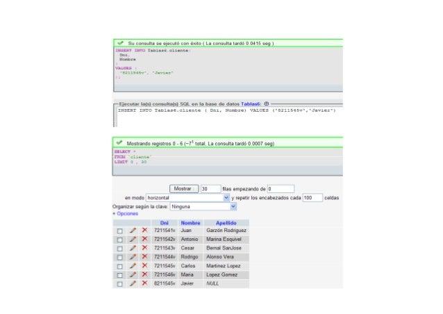 DROP SCHEMA IF EXISTS Tablas7;CREATE SCHEMA Tablas7;USE Tablas7;create table Cliente(             Dni VARCHAR(10),        ...
