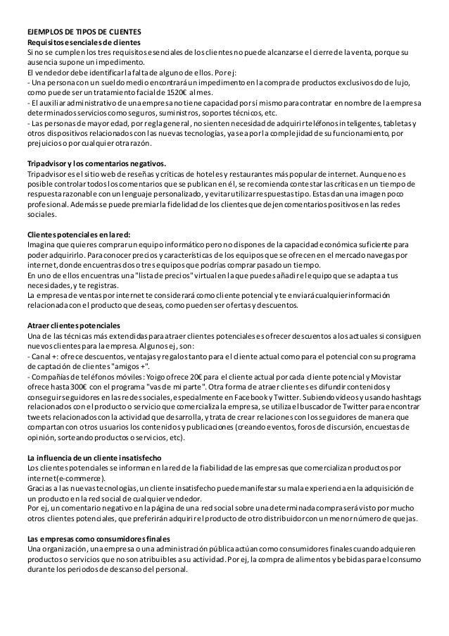EJEMPLOS DE TIPOS DE CLIENTES Requisitosesencialesde clientes Si no se cumplenlostresrequisitosesencialesde losclientesnop...