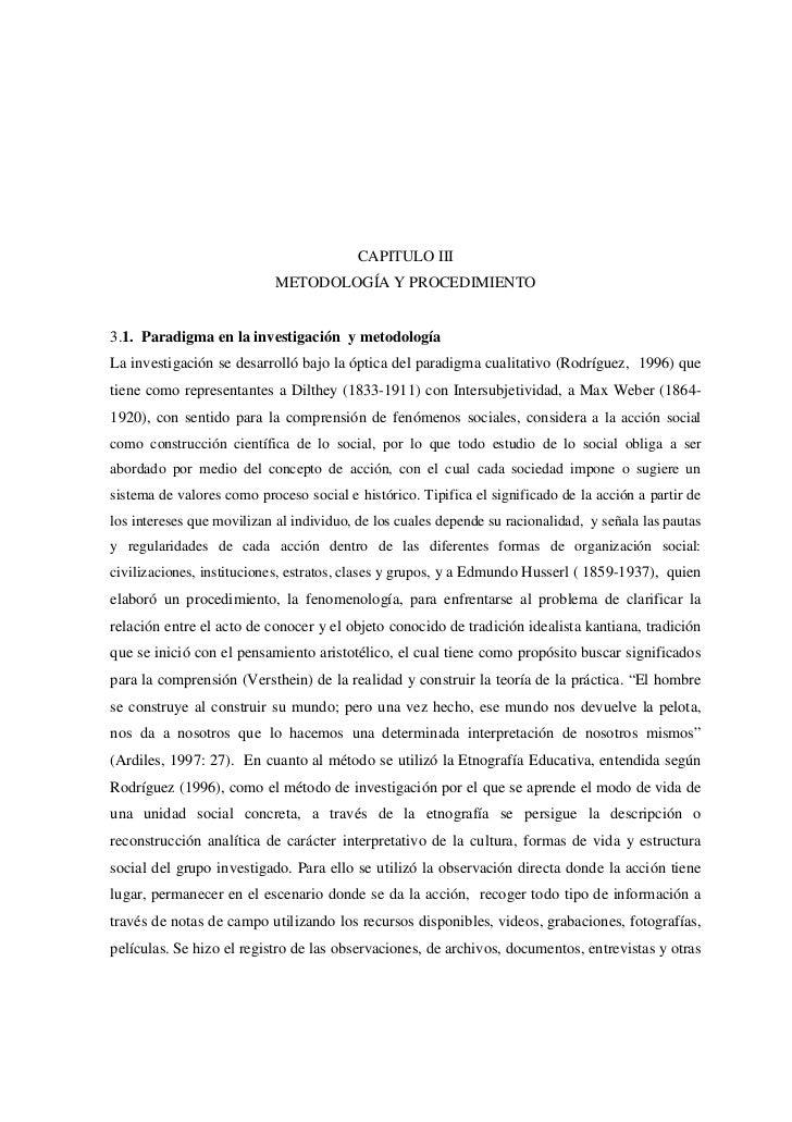CAPITULO III                           METODOLOGÍA Y PROCEDIMIENTO3.1. Paradigma en la investigación y metodologíaLa inves...