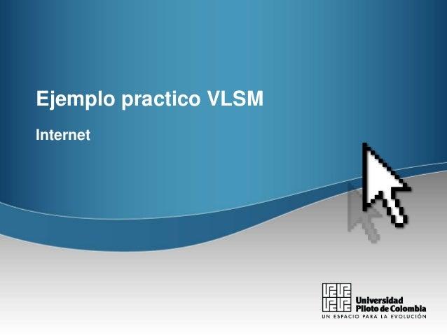 Ejemplo practico VLSM Internet