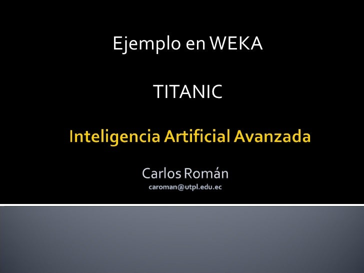 Ejemplo en WEKA      TITANIC