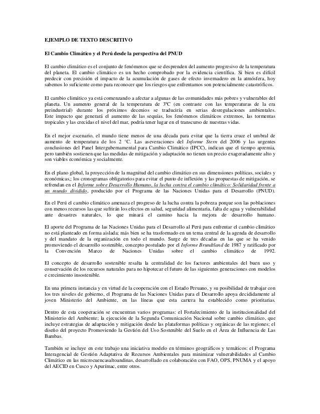 EJEMPLO DE TEXTO DESCRITIVOEl Cambio Climático y el Perú desde la perspectiva del PNUDEl cambio climático es el conjunto d...