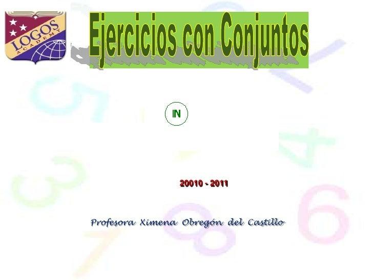20010 - 2011    Profesora Ximena Obregón del Castillo