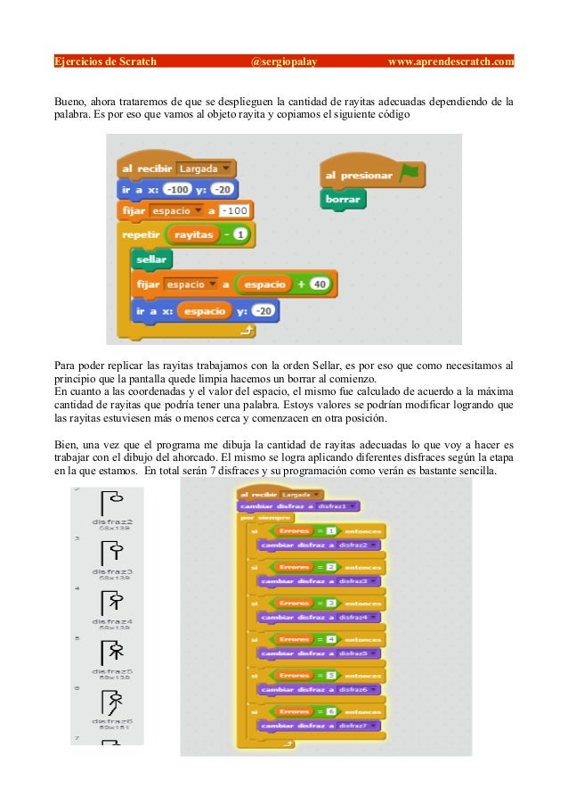 Ejercicios de Scratch @sergiopalay www.aprendescratch.com Bueno, ahora trataremos de que se desplieguen la cantidad de ray...