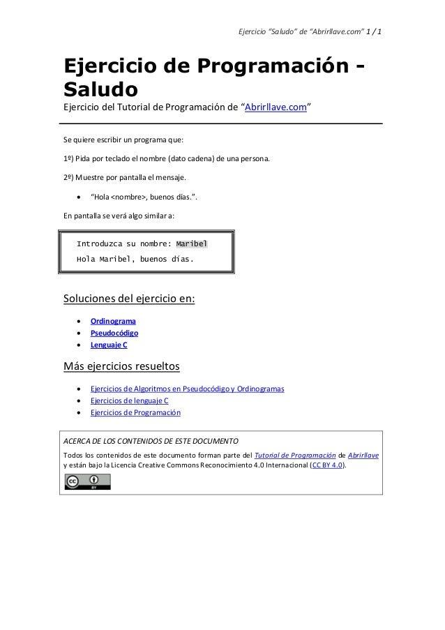 """Ejercicio """"Saludo"""" de """"Abrirllave.com"""" 1 / 1 Ejercicio de Programación - Saludo Ejercicio del Tutorial de Programación de ..."""