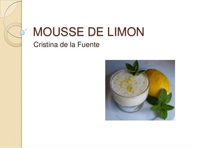 MOUSSE DE LIMONCristina de la Fuente