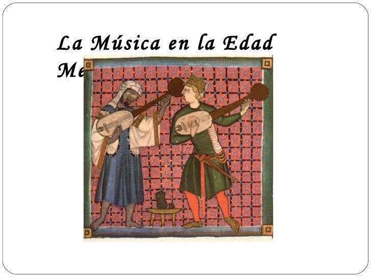 La Música en la Edad Media.
