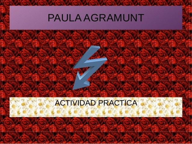 PAULA AGRAMUNT ACTIVIDAD PRACTICA