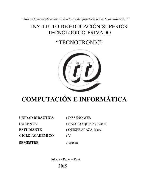 """""""Año de la diversificación productiva y del fortalecimiento de la educación"""" INSTITUTO DE EDUCACIÓN SUPERIOR TECNOLÓGICO P..."""
