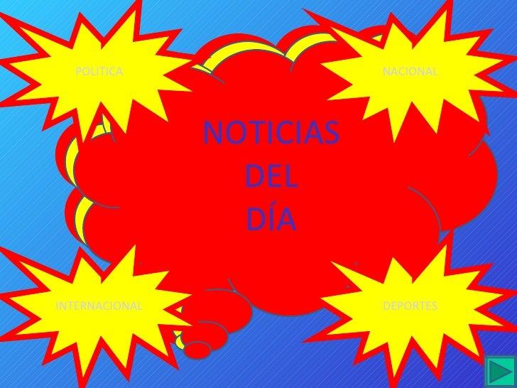 POLITICA                 NACIONAL                     NOTICIAS                   DEL                   DÍA  INTERNACIONAL ...