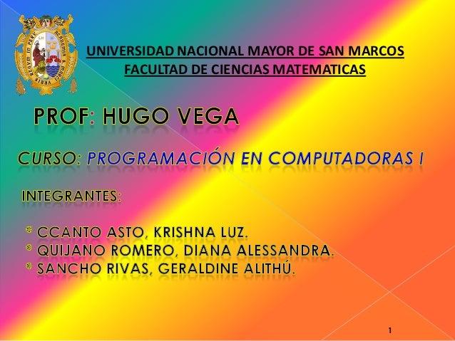 UNIVERSIDAD NACIONAL MAYOR DE SAN MARCOSFACULTAD DE CIENCIAS MATEMATICAS1
