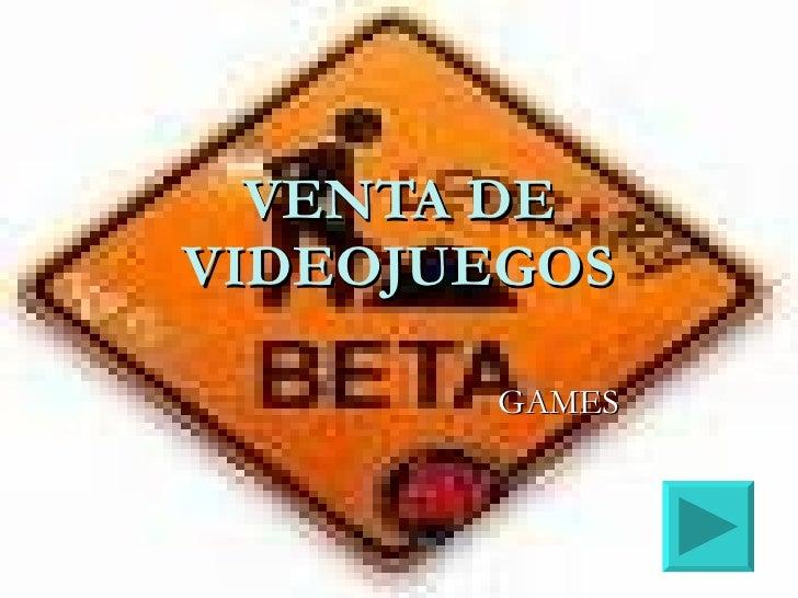 VENTA DE VIDEOJUEGOS         GAMES