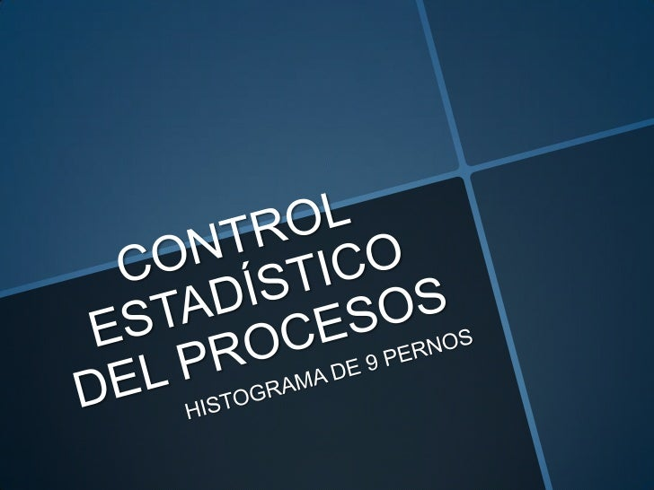 TEMA:                     EJERCICIO 9         INTERPRETACIÓN DE HISTOGRAMAMATERIA:      CONTROL ESTADÍSTICO DEL           ...
