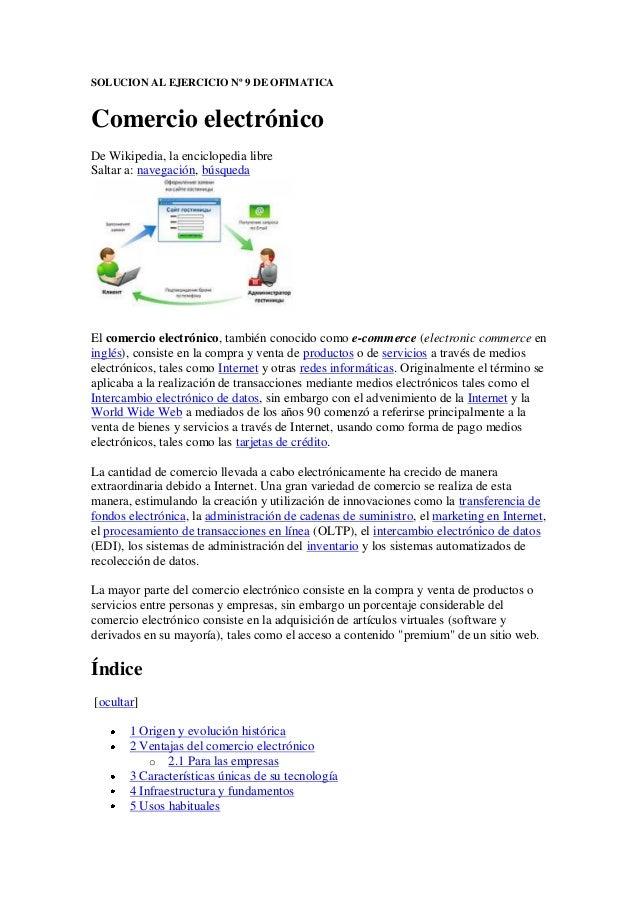 SOLUCION AL EJERCICIO Nº 9 DE OFIMATICA  Comercio electrónico De Wikipedia, la enciclopedia libre Saltar a: navegación, bú...