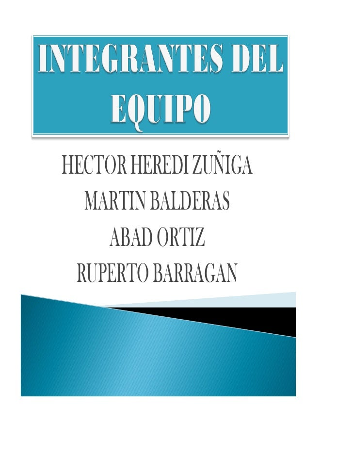 HECTOR HEREDI ZUÑIGA  MARTIN BALDERAS    ABAD ORTIZ RUPERTO BARRAGAN