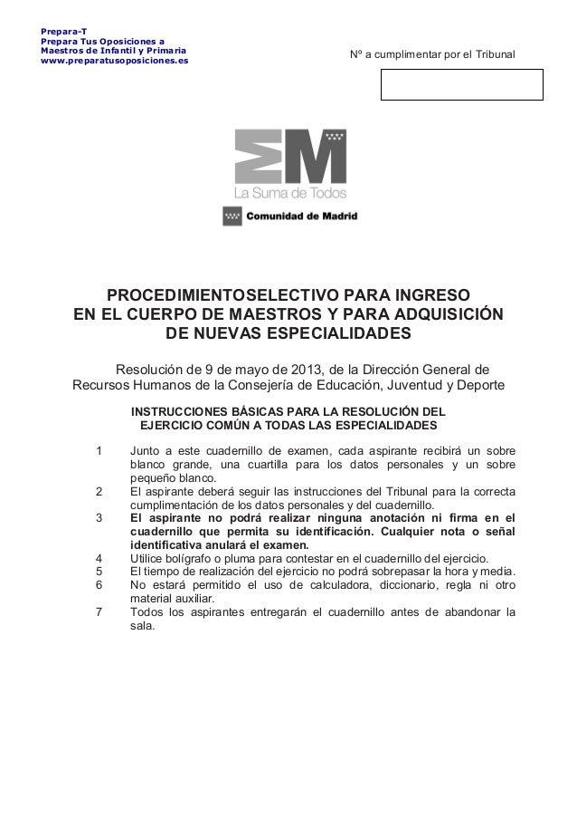 Nº a cumplimentar por el Tribunal PROCEDIMIENTOSELECTIVO PARA INGRESO EN EL CUERPO DE MAESTROS Y PARA ADQUISICIÓN DE NUEVA...