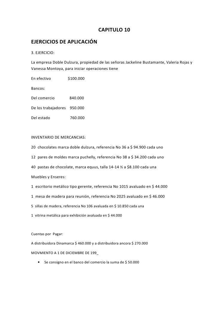 CAPITULO 10  EJERCICIOS DE APLICACIÓN 3. EJERCICIO:  La empresa Doble Dulzura, propiedad de las señoras Jackeline Bustaman...