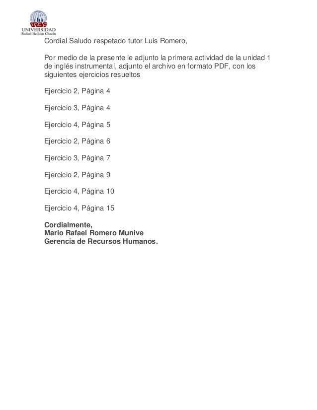 Cordial Saludo respetado tutor Luis Romero, Por medio de la presente le adjunto la primera actividad de la unidad 1 de ing...